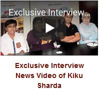 Exclusive Interview News Video of Kiku Sharda
