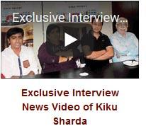 Exclusive Interview News Video of Kiku Sharda